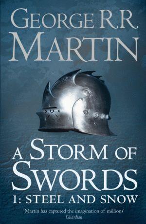 STORM OF SWORDS: STEEL AND SNOW
