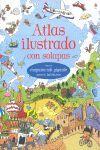 ATLAS ILUSTRADO CON SOLAPAS (INCLUYE GRAN MAPAMUNDI)