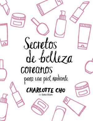 SECRETOS DE BELLEZA COREANOS PARA UNA PIEL RADIANTE