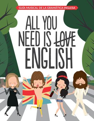 ALL YOU NEED IS ENGLISH