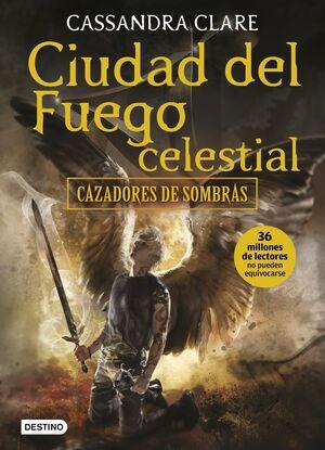 CIUDAD DEL FUEGO CELESTIAL