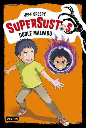 SUPERSUSTOS. DOBLE MALVADO