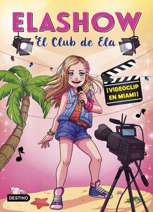 ELASHOW 3. ¡VIDEOCLIP EN MIAMI!