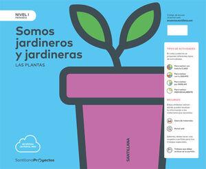 NIVEL I PRI SOMOS JARDINEROS Y JARDINERAS LAS PLANTAS