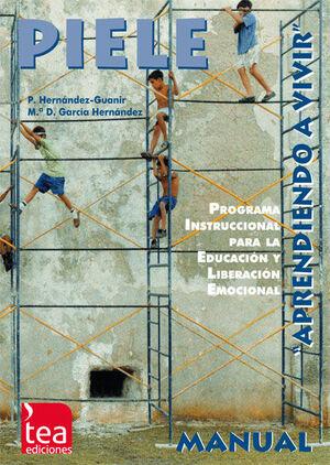 PIELE, PROGRAMA INSTRUCCIONAL PARA LA EDUCACIÓN Y LIBERACIÓN EMOCIONAL