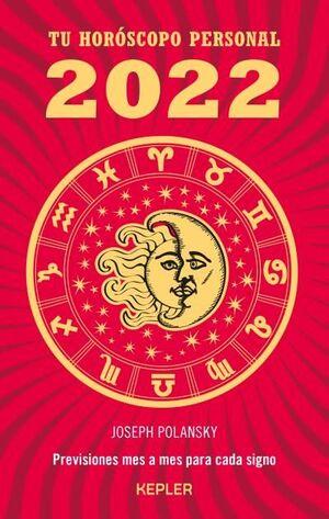 TU HOROSCOPO PERSONAL 2022