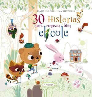 30 HISTORIAS PARA EMPEZAR BIEN EL COLE