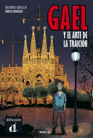GAEL Y EL ARTE DE LA TRAICIÓN