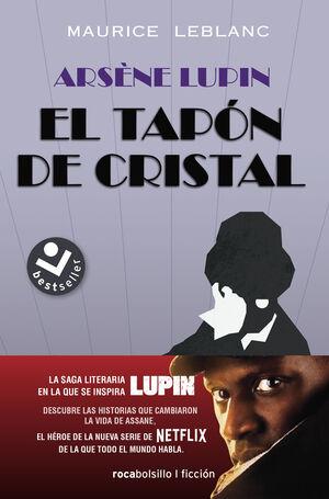 ARSÈNE LUPIN. EL TAPÓN DE CRISTAL