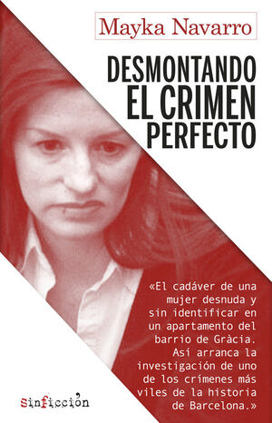 DESMONTANDO EL CRIMEN PERFECTO