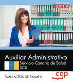 AUXILIAR ADMINISTRATIVO. SERVICIO CANARIO DE SALUD. SCS. SIMULACROS DE EXAMEN