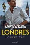 ARISTOCRATA DE LONDRES,EL
