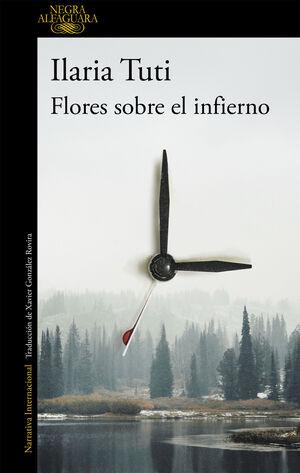 FLORES SOBRE EL INFIERNO