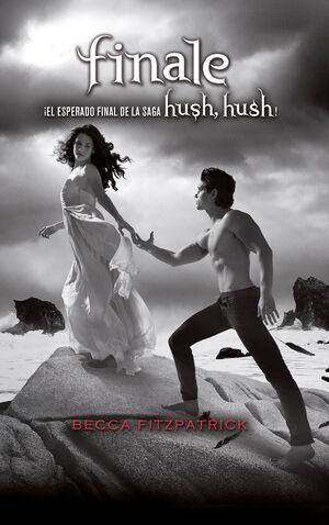 FINALE (SAGA HUSH, HUSH 4)