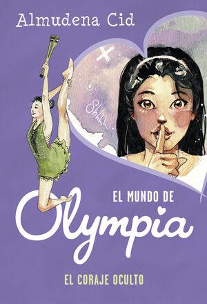 EL CORAJE OCULTO (EL MUNDO DE OLYMPIA 4)