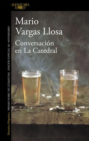 CONVERSACIÓN EN LA CATEDRAL (EDICIÓN ESPECIAL 50.º ANIVERSARIO)