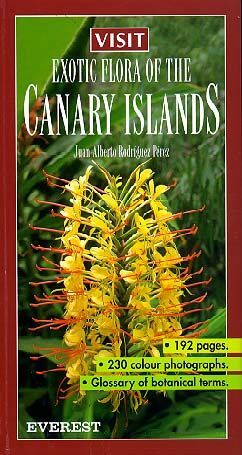 VISIT EXOTIC FLORA OF THE CANARY ISLANDS