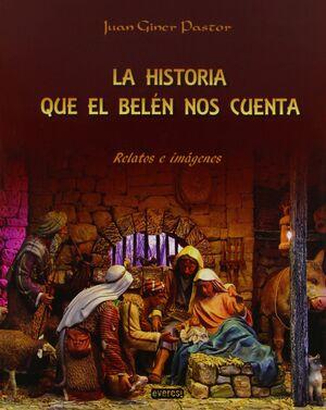 HISTORIA QUE EL BELÉN NOS CUENTA