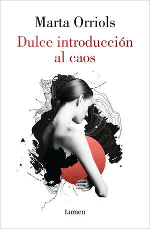 DULCE INTRODUCCION AL CAOS