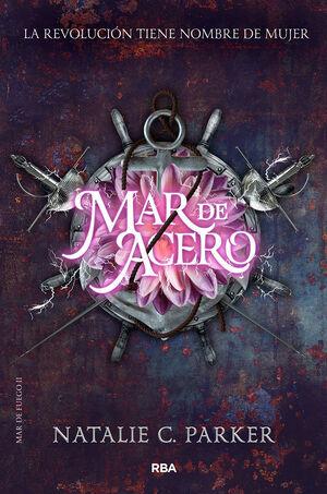 MAR DE FUEGO II. MAR DE ACERO