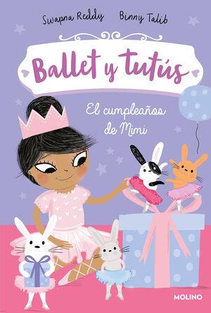 BALLET Y TUTÚS 3. EL CUMPLEAÑOS DE MIMI