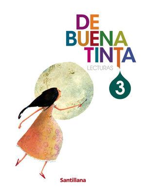 LECTURAS DE BUENA TINTA 3 PRIMARIA