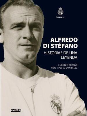 ALFREDO DI STÉFANO. HISTORIAS DE UNA LEYENDA.