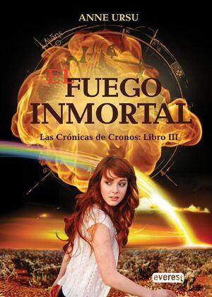 EL FUEGO INMORTAL. LAS CRÓNICAS DE CRONOS: LIBRO III