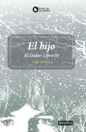 EL HIJO. EL DADOR. LIBRO IV