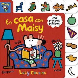 EN CASA CON MAISY (MAISY. PEQUEÑAS MANITAS)