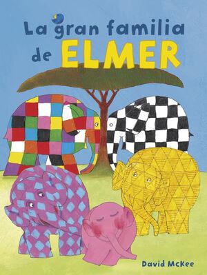 LA GRAN FAMILIA DE ELMER (COLECCION ELMER)