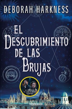 EL DESCUBRIMIENTO DE LAS BRUJAS (EL DESCUBRIMIENTO DE LAS BRUJAS 1)