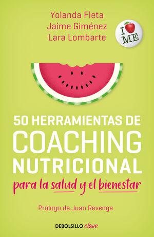 50 HERRAMIENTAS DE COACHING NUTRICIONAL PARA LA SALUD Y EL BIENES