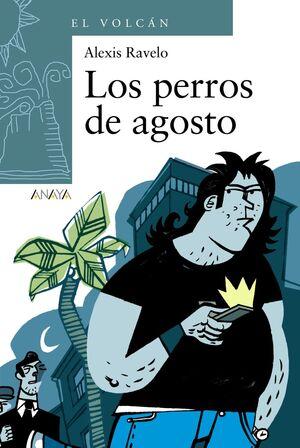 LOS PERROS DE AGOSTO