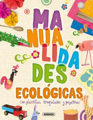 MANUALIDADES ECOLÓGICAS