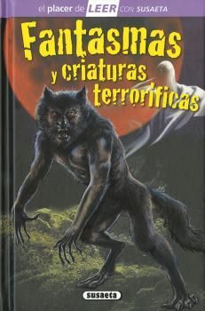 FANTASMAS Y CRIATURAS TERRORÍFICAS