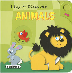 ANIMALS   (PLAY AND DISCOVER) S2719004