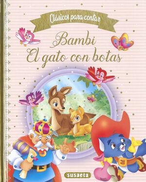 CLASICOS PARA CONTAR - BAMBI ; EL GATO CON BOTAS