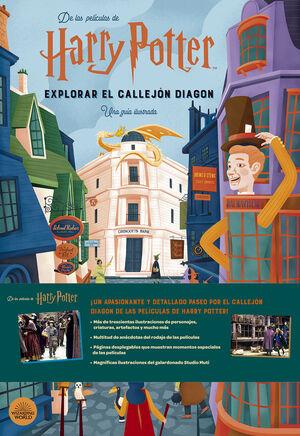 HARRY POTTER EXPLORAR EL CALLEJON DIAGON UNA GUIA