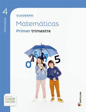 CUADERNO MATEMÁTICAS 4 PRIMARIA 1 TRIM SABER HACER