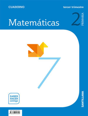 CUADERNO MATEMATICAS 2 PRIMARIA 3 TRIM SABER HACER CONTIGO