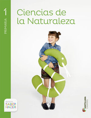 CIENCIAS DE LA NATURALEZA 1 PRIMARIA SABER HACER