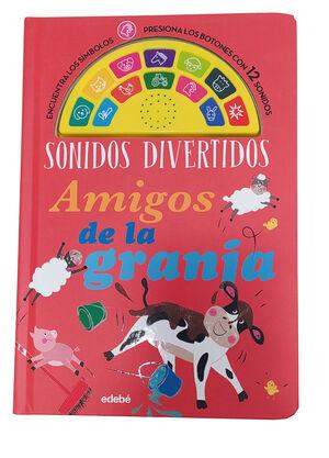 SONIDOS DIVERTIDOS: AMIGOS DE LA GRANJA