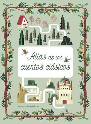 ATLAS DE LOS CUENTOS CLASICOS