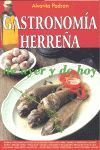 GASTRONOMÍA HERREÑA DE AYER Y DE HOY