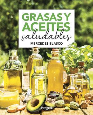 GRASAS Y ACEITES SALUDABLES