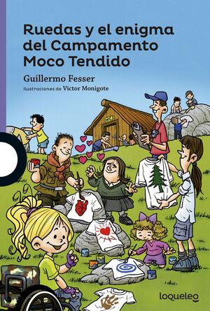 RUEDAS Y EL ENIGMA DEL CAMPAMENTO MOCO TENIDO