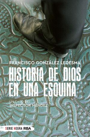 HISTORIA DE DIOS EN UNA ESQUINA