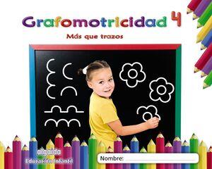 GRAFOMOTRICIDAD 4. MÁS QUE TRAZOS