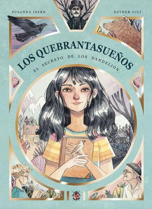 QUEBRANTASUEÑOS,EL - EL SECRETO DE LOS DANDELION